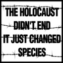 Animal abuse - Holocaust didn't end profile pic